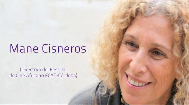 Doctora en Etnología y Licenciada en Geografía e Historia por la Complutense, Mane Cisneros es Fundadora y Directora del Festival de Cine Africano - FCAT, ... - deb45d333d0414ba3de42155789fdb4a_XL